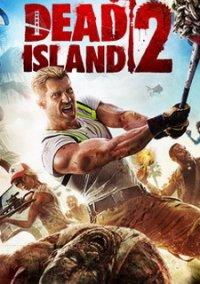 Скачать игру Мертвый остров 2